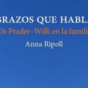 Abrazos que hablan, Un Prader-Willi en la familia: reseña del libro